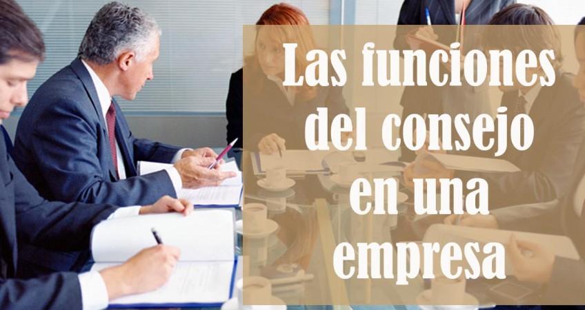 Las funciones del consejo en una empresa