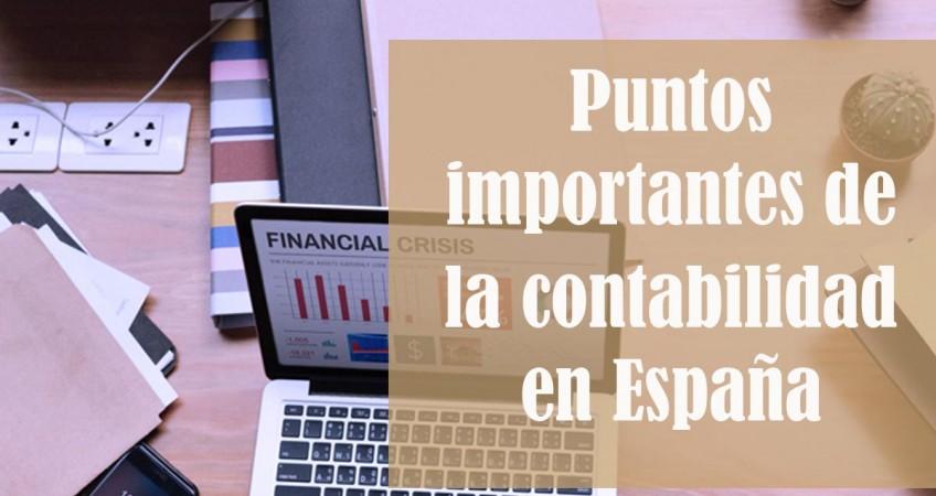 Puntos importantes de la contabilidad en España