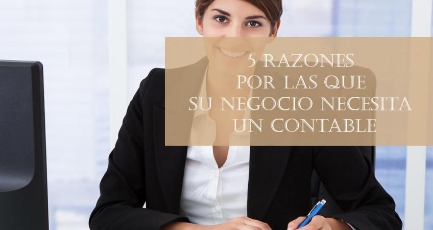 5 razones por las que su negocio necesita un contable