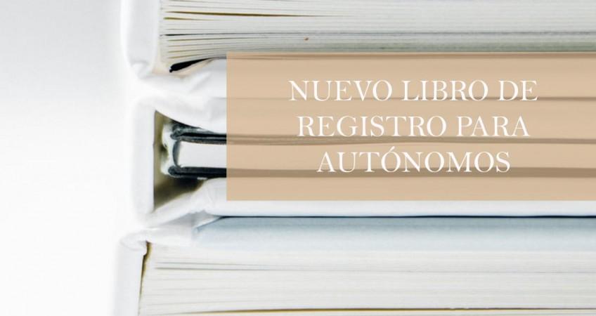 Nuevo Libro de Registro para Autónomos