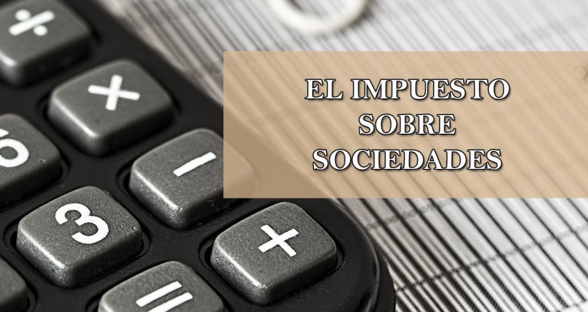 El Impuesto sobre Sociedades en julio