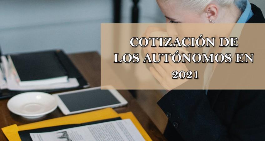 cotización de los autónomos en 2021