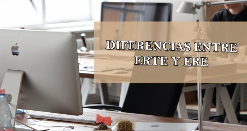 diferencias entre ERTE Y ERE